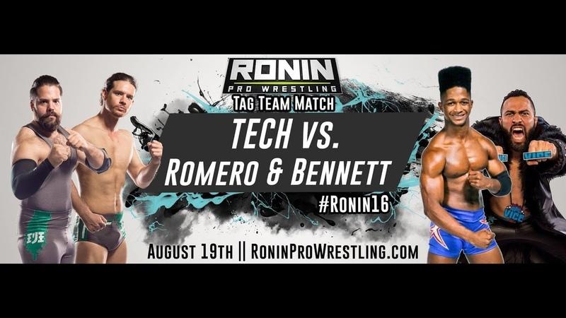 [Full Match] Anthony Bennett Rocky Romero vs TECH (August 19, 2017 Ronin16)
