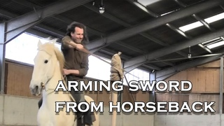 Knight's sword: How did a knight use his sword when on a horse? (I demonstrate from horseback.)