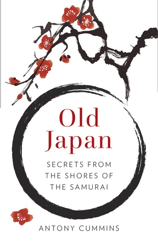 Old Japan Secrets from the Shores of the Samurai