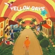 Yellow Days - Getting Closer