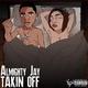 YBN Almighty Jay - Takin Off