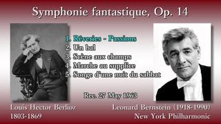 Berlioz: Symphonie fantastique, Bernstein & NYP (1963) ベルリオーズ 幻想交響曲 バーンスタイン