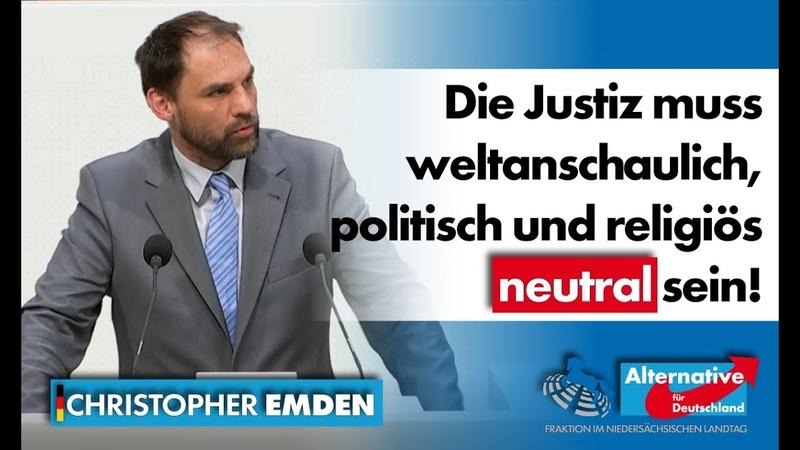 Die Justiz muss weltanschaulich politisch und religiös neutral sein Christopher Emden MdL AfD