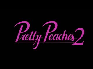Фильм Pretty Peaches 2 1987г.(ретро порно), 18+