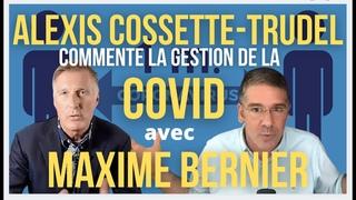 Le Show de Maxime - Ep. 34: Alexis Cossette-Trudel commente la gestion de la COVID avec Maxime