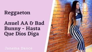 JANEMA DANCE   REGGAETON   Anuel AA & Bad Bunny - Hasta Que Dios Diga