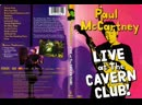 Paul McCartney - Let's Have a Party (Live At The Cavern Club 1999)