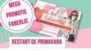 Mega promotia RESTART DE PRIMAVARA cu Faberlic