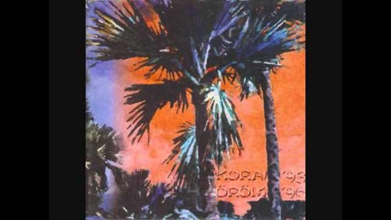 Korai Öröm - 1995 /full album/