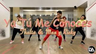 Ya Tú Me Conoces - Thalía & Mau y Ricky by Lessier Herrera Zumba