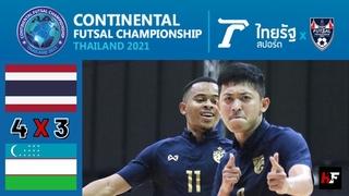 Thailand 4x3 Uzbekistan - All Goals & Highlights   Continental Futsal Championship Thailand 2021