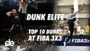 Dunk Elite Top 10 FIBA 3x3 2018