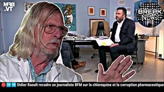 🔴➡️➡️ Didier Raoult recadre un journaliste sur la chloroquine et la corruption pharmaceutique