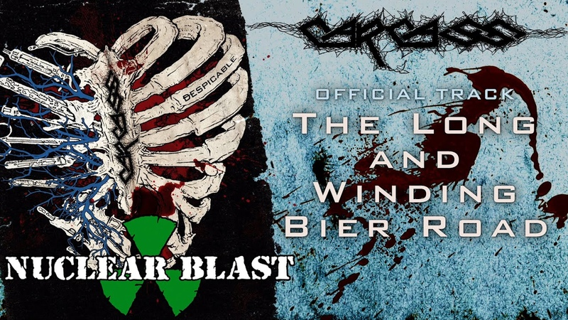 CARCASS The Long and Winding Bier Road OFFICIAL TRACK