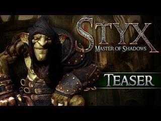 STYX MASTER OF SHADOWS: TEASER