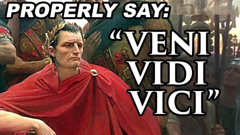 Veni Vidi Vici How did Julius Caesar really say it