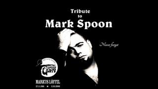 A Tribute to Mark Spoon @ Dorian Gray Frankfurt (Techno/Trance Classics)