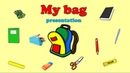 School. My bag. Школа. Мой портфель. Презентация