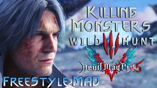 Devil May Cry 5 - KILLING MONSTERS - Wild Hunt 【Dante FreeStyle MAD】 Part 2 (Turbo Mode - 4K60fps)