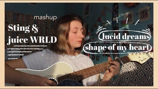 mashup Sting & juice WRLD - shape of my heart & lucid dreams (cover by Daria Vershkova)