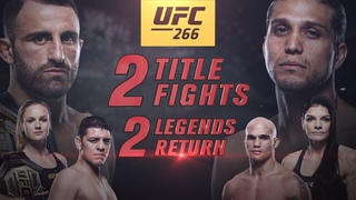 UFC 266: Two Titles Fights, Two legends Return | Official Trailer