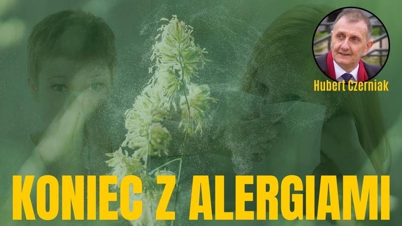 Hubert Czerniak TV Masz ALERGIĘ Ten film jest dla Ciebie Możesz pozbyć się alergii na zawsze