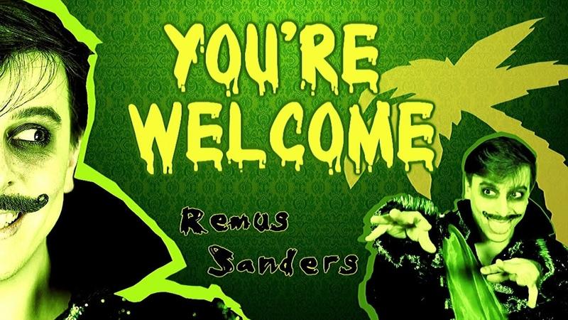 Remus Sanders You´re Welcome Sanders Sides