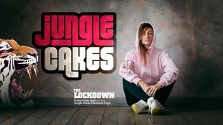 JUNGLE CAKES - LOCKDOWN SESSION