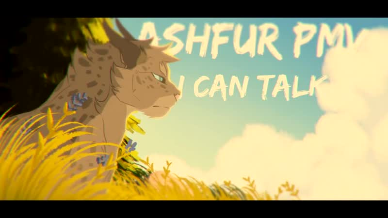 I Can Talk Ashfur PMV