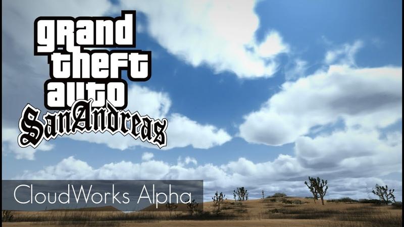 GTA San Andreas Realistic Clouds CloudWorks Alpha