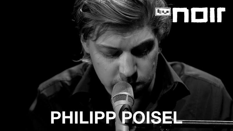 Philipp Poisel Eiserner Steg live bei TV Noir