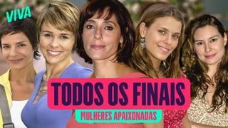 TODOS OS FINAIS DE MULHERES APAIXONADAS | MELHORES MOMENTOS | VIVA