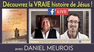 """Entrevue Facebook LIVE avec Daniel Meurois sur """"Le Livre Secret de Jeshua"""""""
