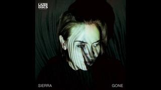 SIERRA - GONE (FULL EP)