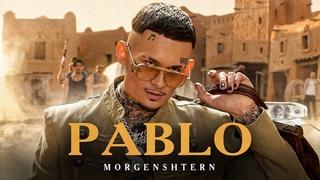 MORGENSHTERN - PABLO (Official Video, 2021)