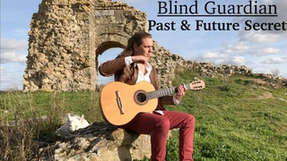 BLIND GUARDIAN - A Past and Future Secret - Acoustic Classical Guitar Cover by Thomas Zwijsen