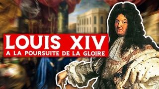 Louis XIV le roi soleil - A la poursuite de la gloire (épisode 2)