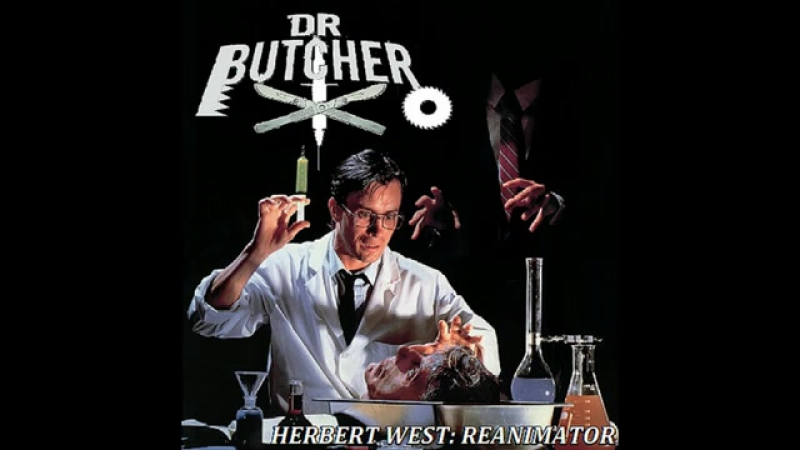 Dr. Butcher - Herbert West_ Re-Animator FULL EP (2015 - Goregrind _ Gorenoise) ( 360 X 640 )