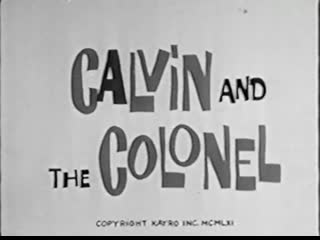 Calvin and the Colonel ep 03 Thanksgiving Dinner 1961 IN ENGLISH ENG