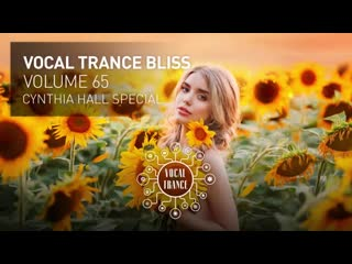 VOCAL TRANCE BLISS (VOL. 65) CYNTHIA HALL SPECIAL [FULL SET]
