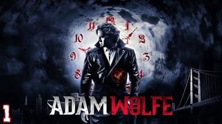 Adam Wolfe ★ Прохождение ★ Часть 1