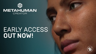 MetaHuman Creator Early Access Out Now: Meet the Team | Unreal Engine