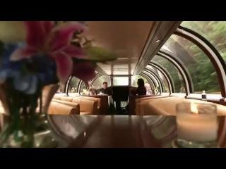 Travel Поезда высшего класса Luxury train 2 серия StarF1lms ☆