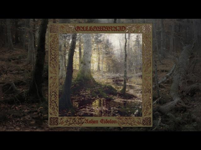 Gallowbraid Ashen Eidolon Full Album