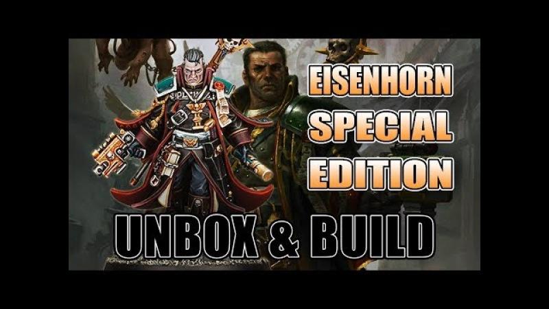 How Good is Inquisitor Eisenhorn Unboxing Build