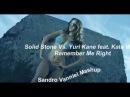Solid Stone Vs. Yuri Kane feat. Kate Walsh - Remember Me Right (Sandro Vanniel Mashup) RIP