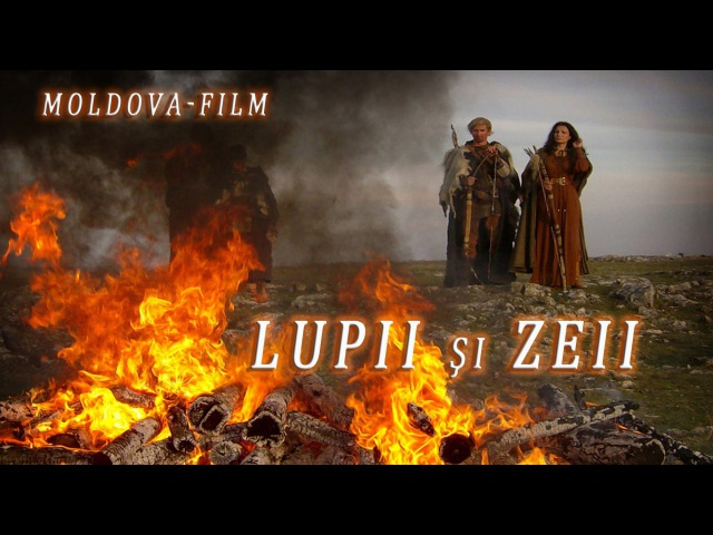 Lupii si Zeii (Moldova-Film)