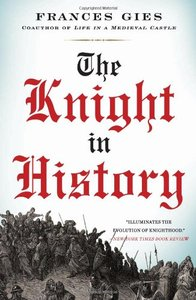 The Knight in History - Gies%2C Frances