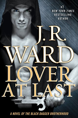 Lover at Last (Black Dagger Brotherhood #11)