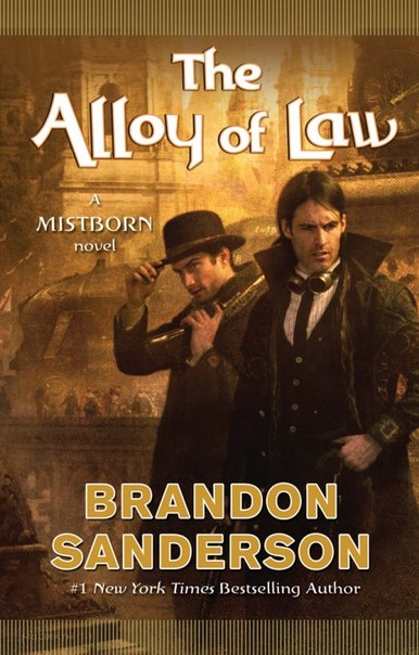 The Alloy of Law (Mistborn #4)